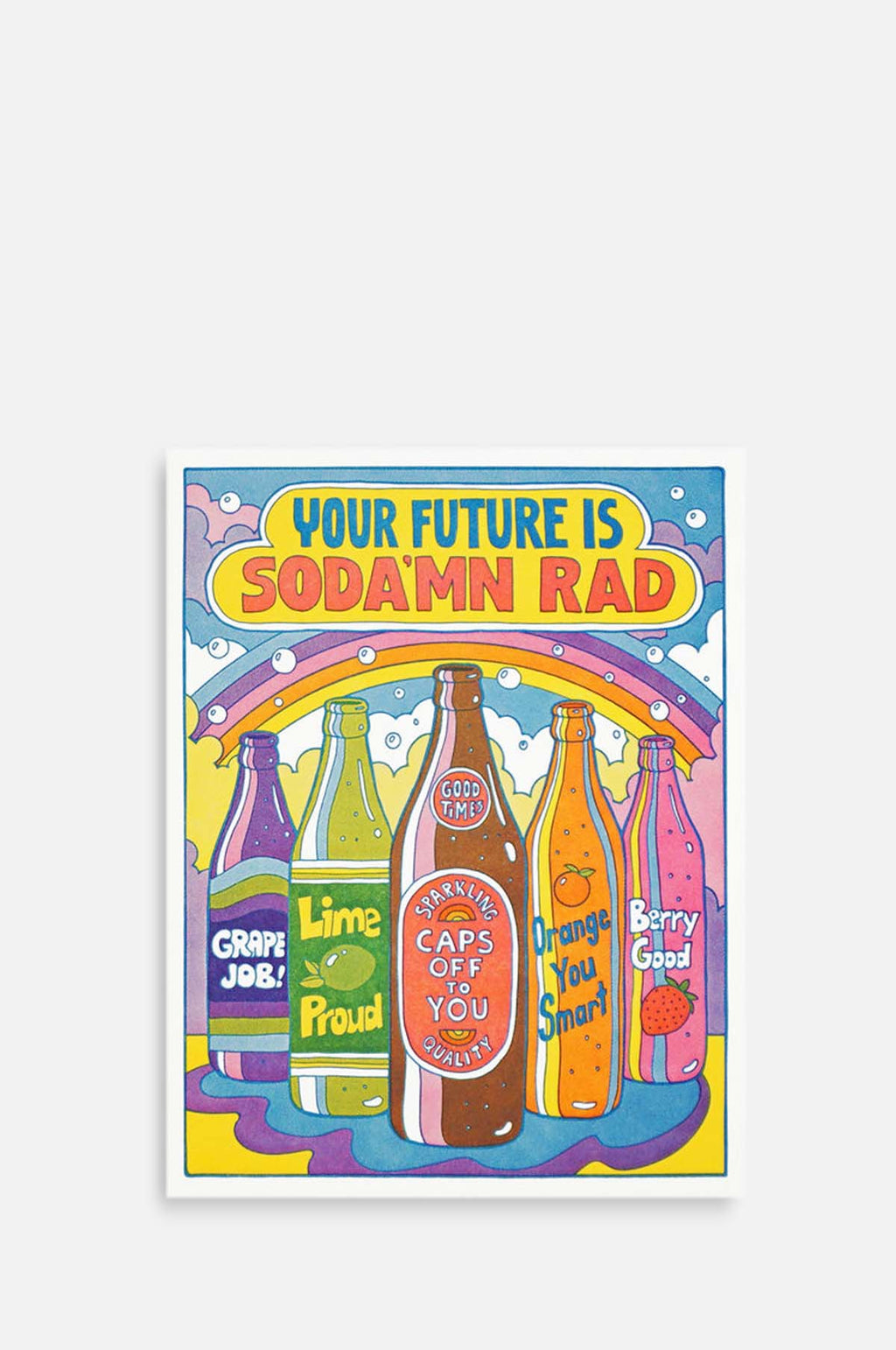 Your Future Is Sodamn Rad Card