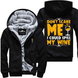 Don't Scare Me - Wine Jacket