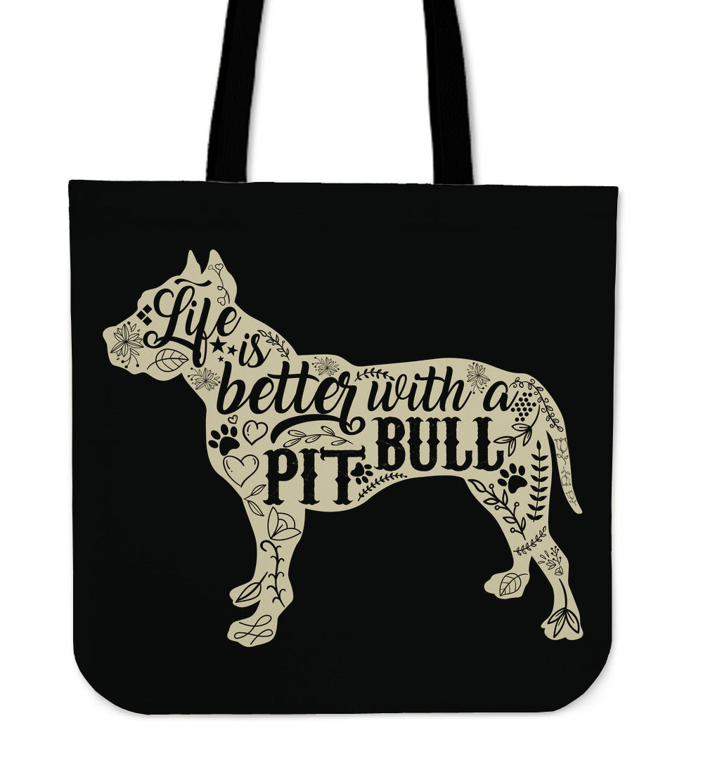 Life Is Better With A Pit Bull Tote Bag