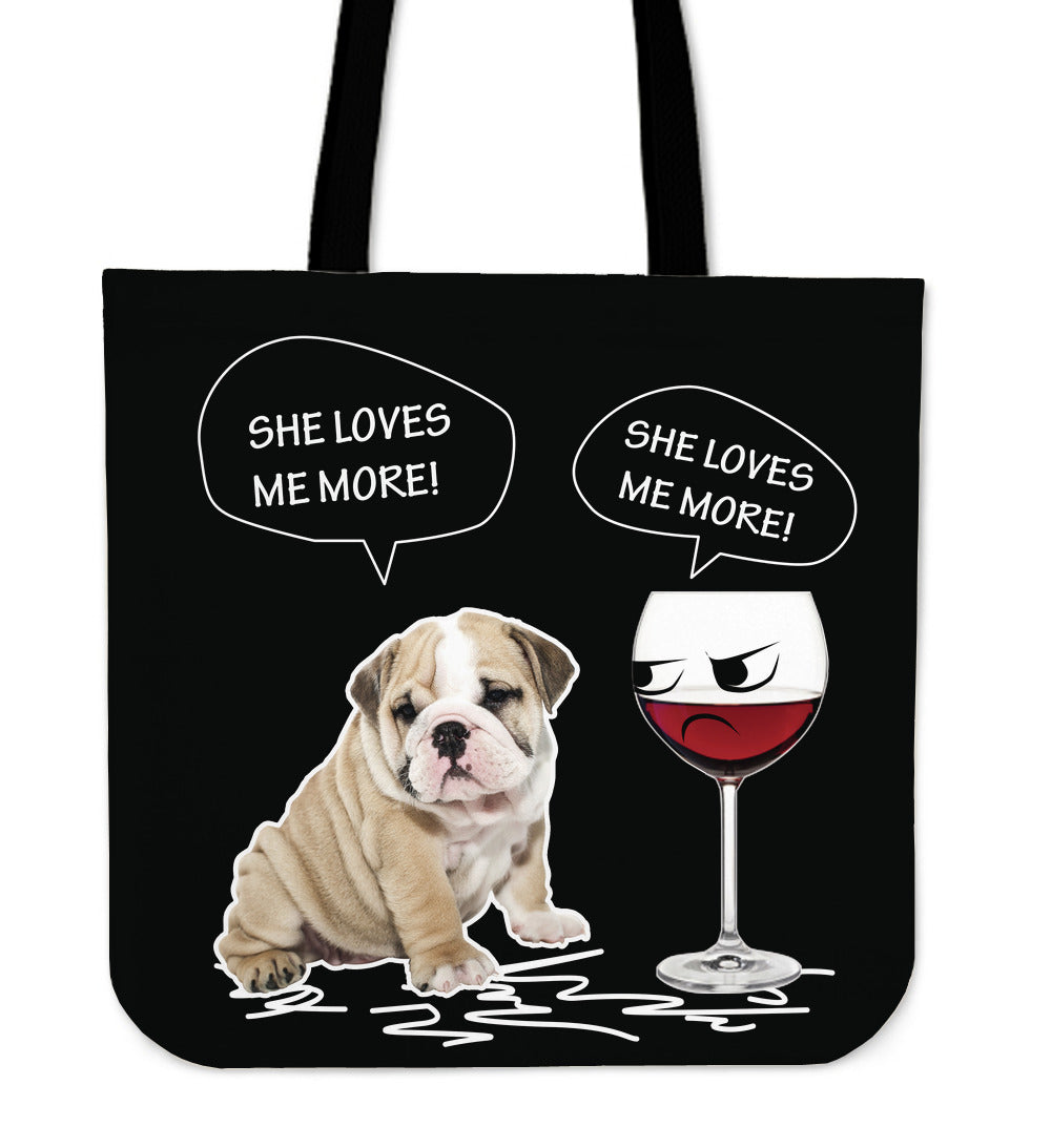 She Loves Me More Tote Bag