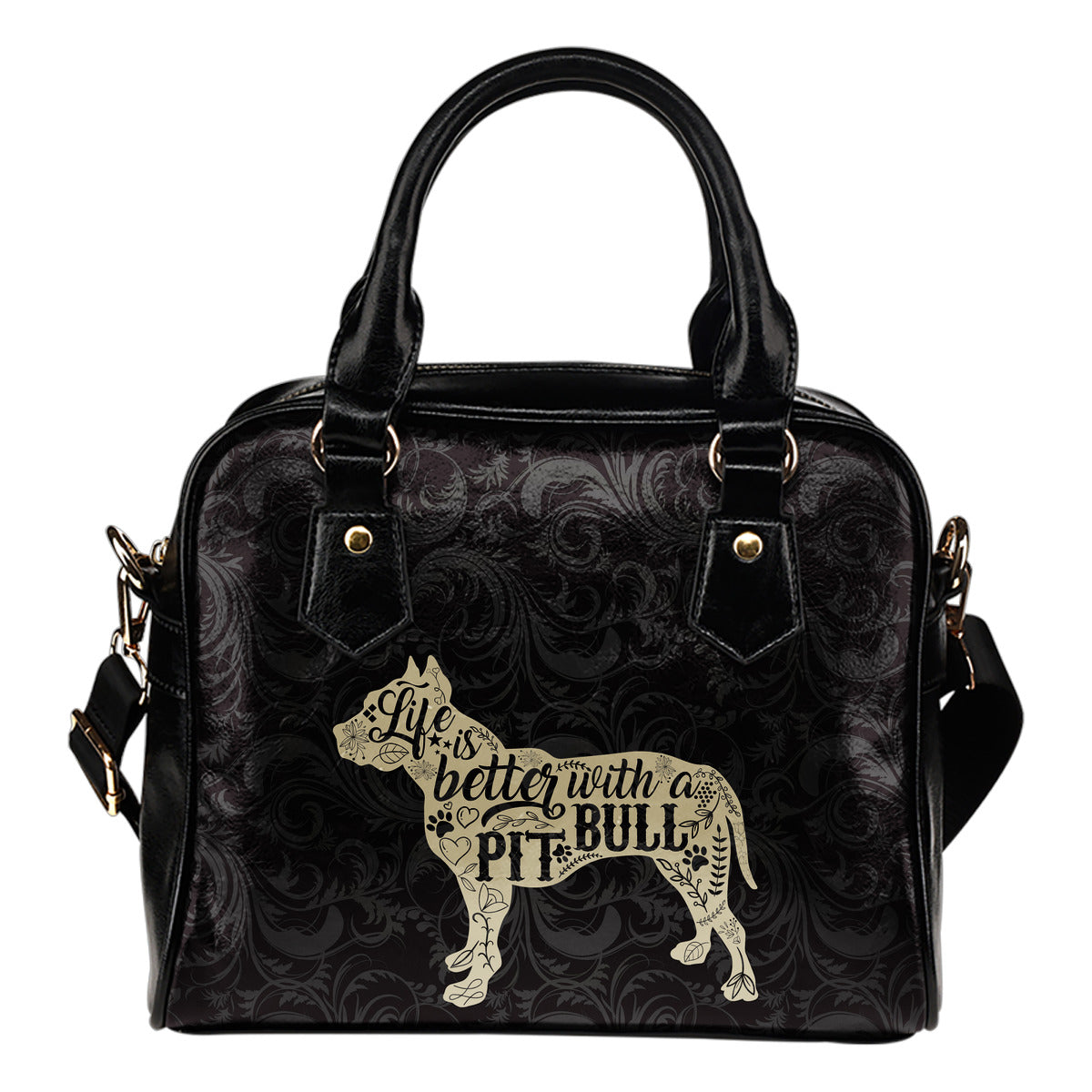 Life Is Better With A Pit Shoulder Handbag