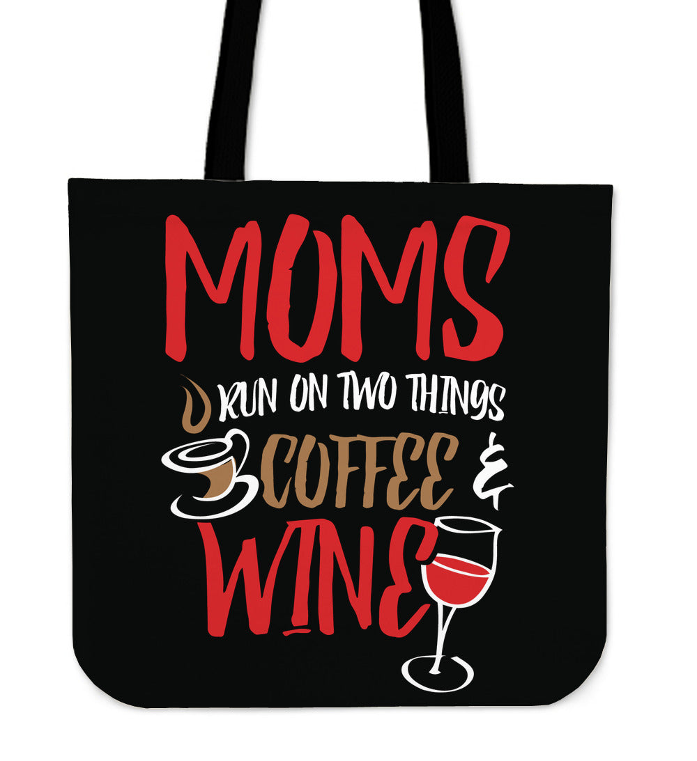 Moms Run on Coffee and Wine Tote Bag