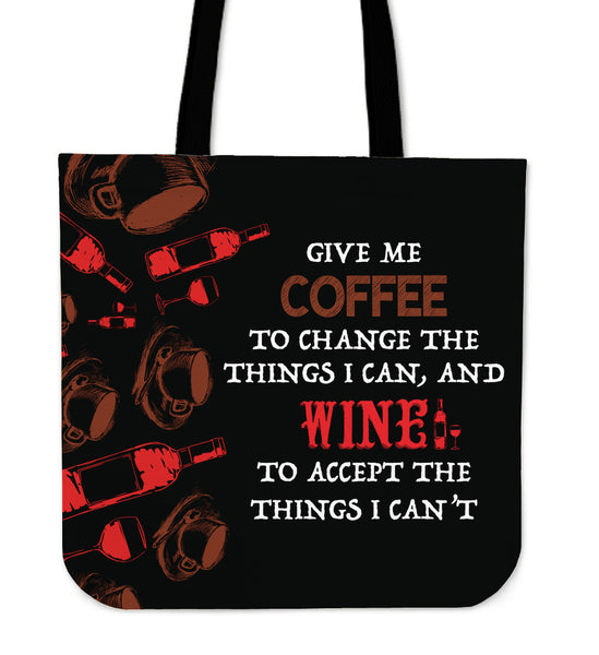 Give Me Coffee and Wine Tote Bag