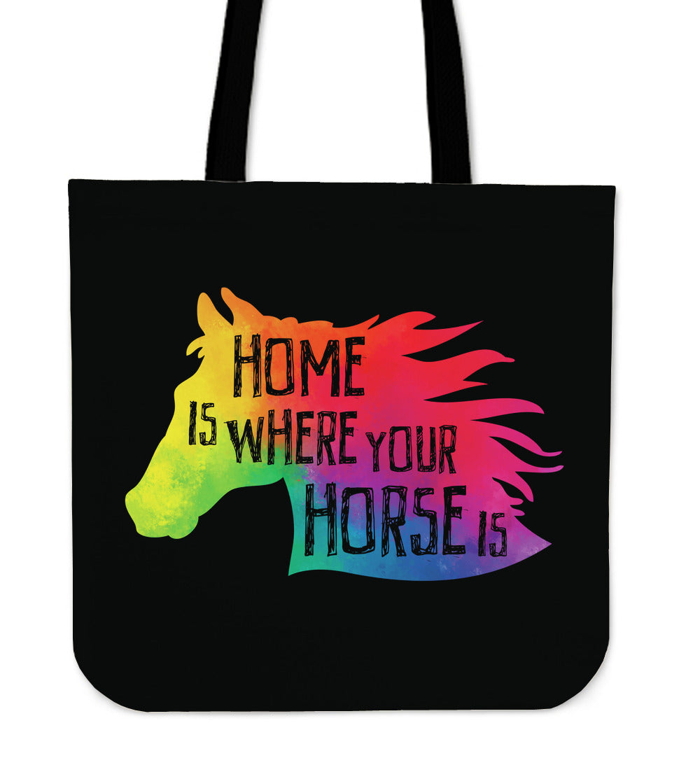 Home Is Where Your Horse Is Tote Bag