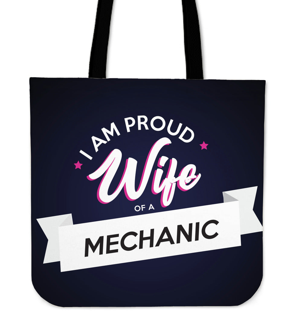 Proud Wife of a Mechanic 1 Tote Bag