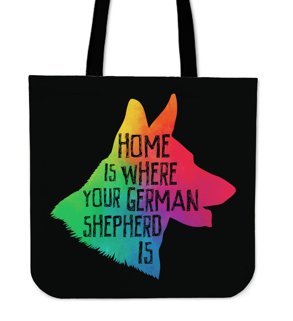 Home Is Where Your German Shepherd Is Tote Bag