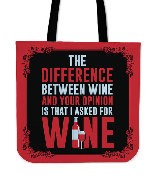 Difference Between Wine And You Tote Bag