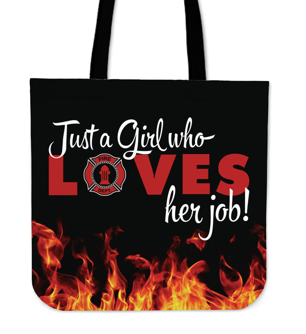 Just A Girl Who Loves Her Job Tote Bag - firefighter bestseller