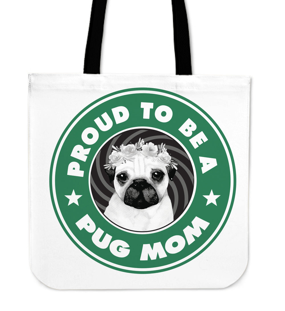 Proud To be a Pug Mom Tote Bag