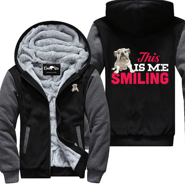 This Is Me Smiling - Bulldog Jacket