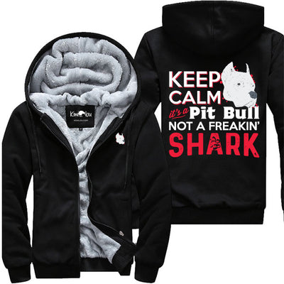 Keep Calm Pit Not A Shark - Pitbull Jacket