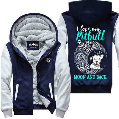 Pitbull To The Moon And Back - Pitbull Jacket