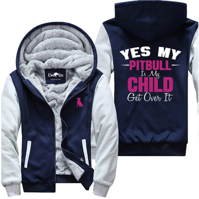 Yes My Pitbull Is My Child - Jacket