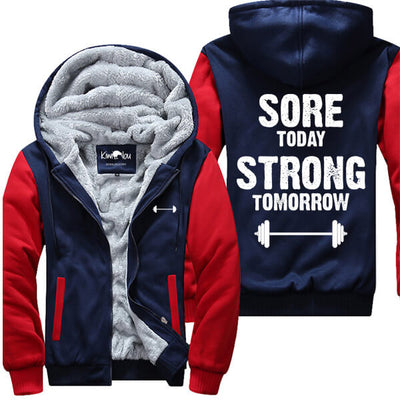 Sore Today Strong Tomorrow - Fitness Jacket