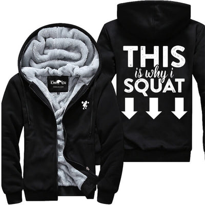 This Is Why I Squat - Fitness Jacket - KiwiLou