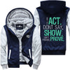 Act. Show. Prove. - Fitness Jacket