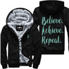 Believe Achieve Repeat - Fitness Jacket
