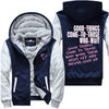 Good Things Come To Those Who Work - Fitness Jacket