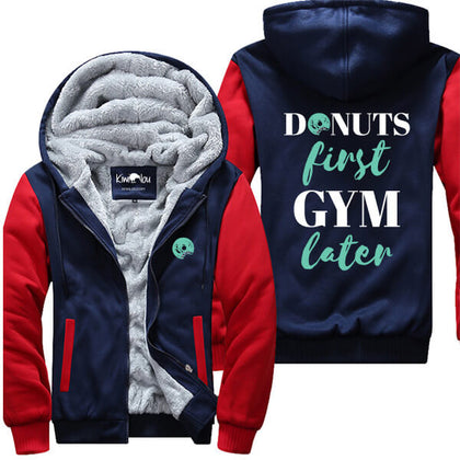 Donuts First Gym Later Jacket