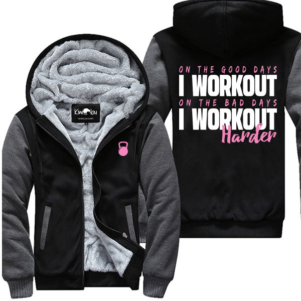 I Workout Harder - Fitness Jacket