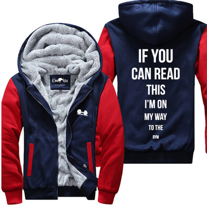If You Can Read This On Way To Gym Jacket