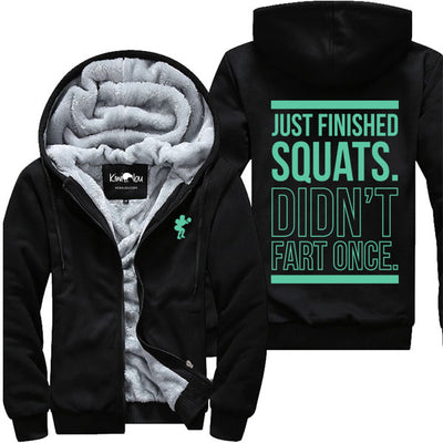 Just Finished Squats - Fitness Jacket