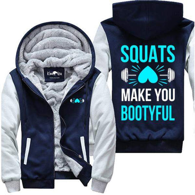 Squats Make You Bootyful - Fitness Jacket