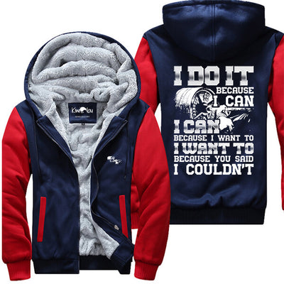 I Do It Because I Can - Fitness Jacket