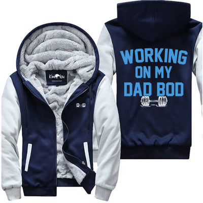 Working On My Dad Bod - Fitness Jacket
