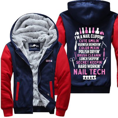 I'm A Nail Clippin Nail Tech - Nailtech Jacket