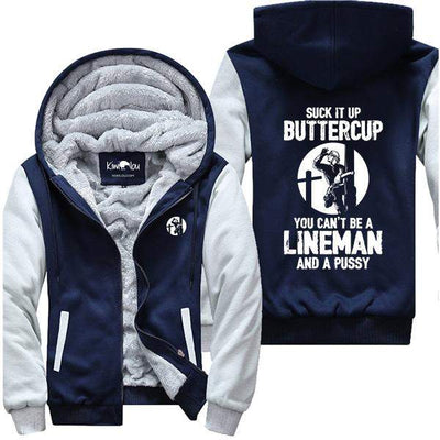 Suck it Up Buttercup Lineman Jacket