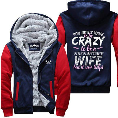 Firefighter's Crazy Wife - Jacket