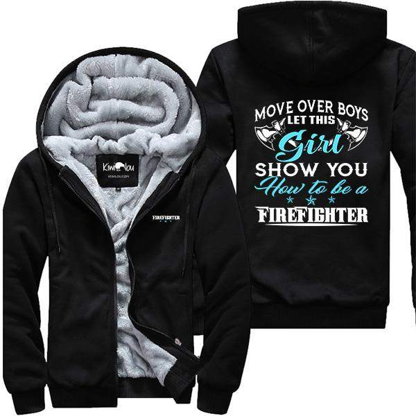 Move Over Boys - Girl Firefighter Jacket