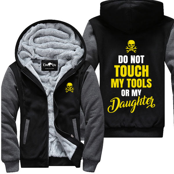 Do Not Touch My Tools - Mechanics  Jacket