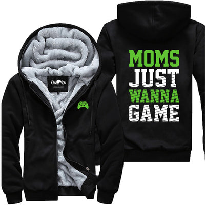 Mom Just Wanna Game - Gamer Jacket
