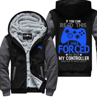 If you can read this I am a Gamer Jacket