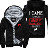I Game To Avoid Anger Management Classes - Jacket