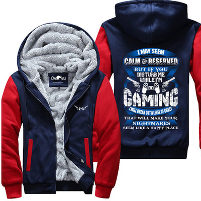 I May Seem Calm and Reserved - Gaming Jacket