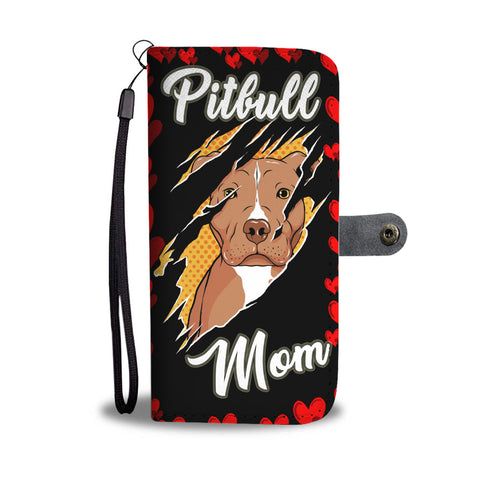 Pitbull Mom Wallet Phone case