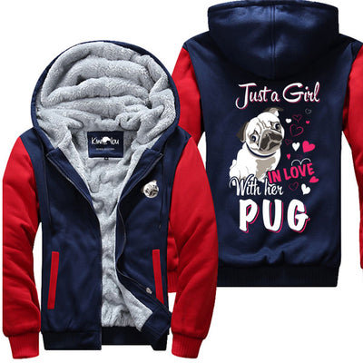 Just A Girl In Love With Her Pug - Jacket