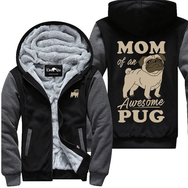 Mom of An Awesome Pug - Jacket