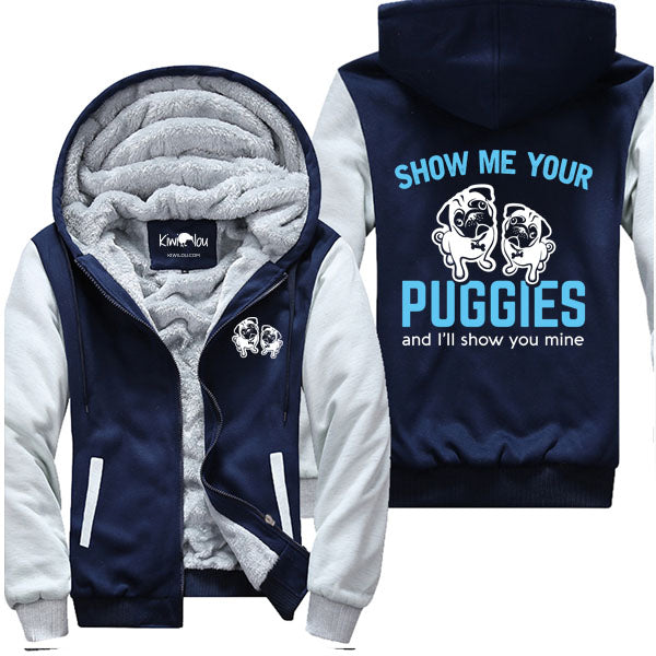 Show Me Your Puggies - Pug Jacket