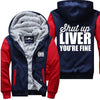 Shut Up Liver - Jacket