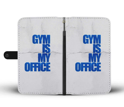 Gym Is My Office Wallet Phone Case