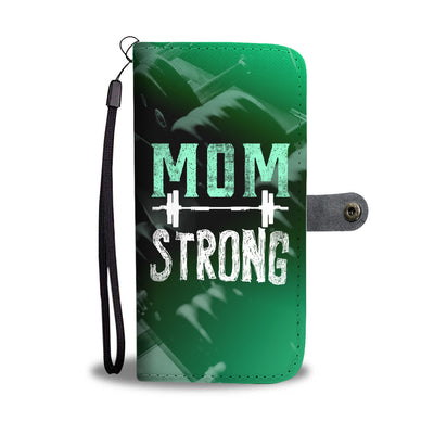 Mom Strong Wallet Phone Case