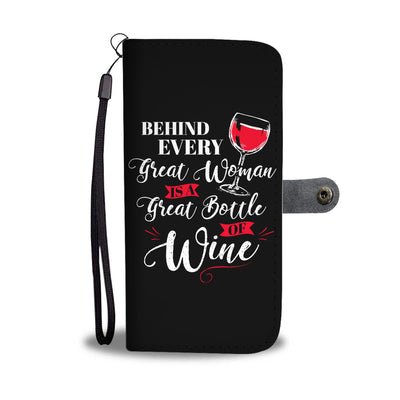 Behind Every Great Woman Wallet Phone Case