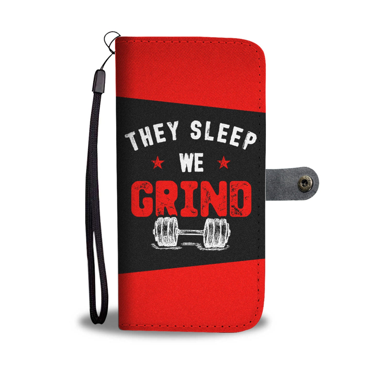 They Sleep We Grind Wallet Phone Case - KiwiLou