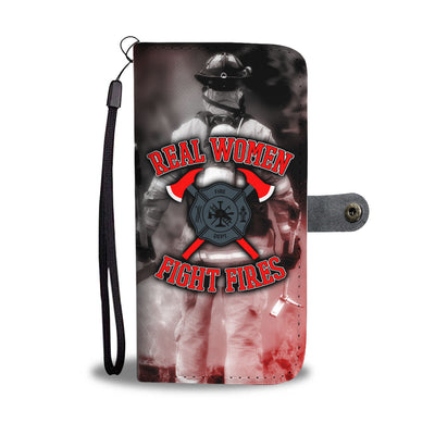 Real Women Fight Fires Wallet Phone Case