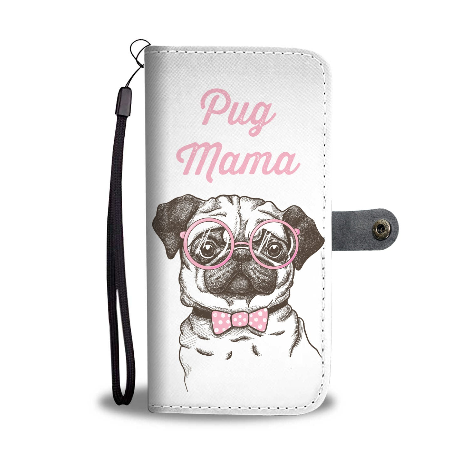Pug Mama Wallet Phone Case