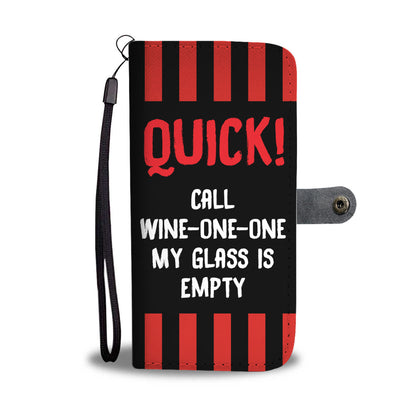 Call Wine One One Wallet Phone Case